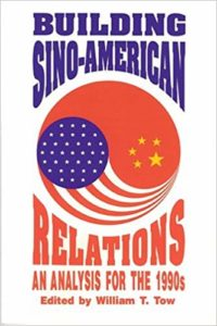 Building Sino-American relations: an analysis for the 1990s