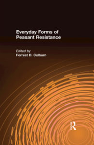https://www.amazon.com/Everyday-Peasant-Resistance-Forrest-Colburn-ebook/dp/B01IVS7PMSEveryday Forms of Peasant Resistance
